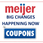 Effective IMMEDIATELY Meijer Couponing will NEVER be the same! Two BIG Changes