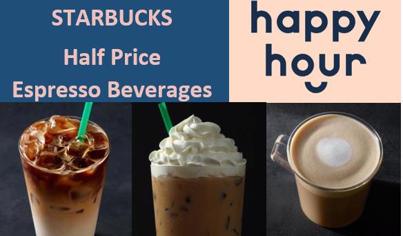 Starbucks Happy Hour: Half Price Handcrafted Espresso Drink