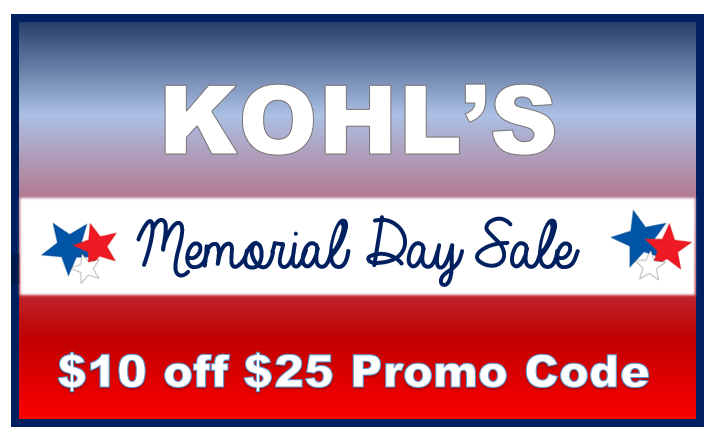 photo about Yankee Candle $10 Off $25 Printable Coupon called Kohls Memorial Working day Sale: $10 off $25 + Stackable Codes $5
